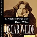 El retrato de Dorian Gray I [The Picture of Dorian Gray I] (       UNABRIDGED) by Oscar Wilde Narrated by Víctor Prieto