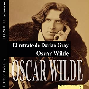 El retrato de Dorian Gray I [The Picture of Dorian Gray I] Audiobook