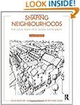 Shaping Neighbourhoods: For Local Hea...