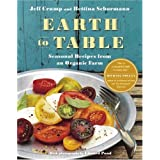 Earth to Table: Seasonal Recipes from an Organic Farmby Jeff Crump