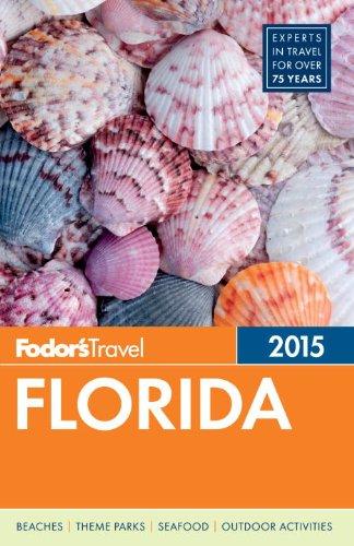 Fodor Florida 2015 (Guía de viaje de todo color)