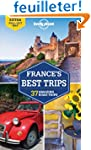 France's Best Trips : 39 Amazing Road...