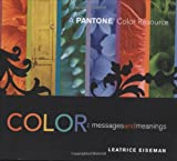 img - for Color - Messages & Meanings: A PANTONE Color Resource book / textbook / text book