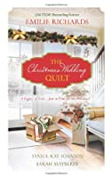 The Christmas Wedding Quilt: Let It Snow\\You Better Watch Out\\Nine Ladies Dancing