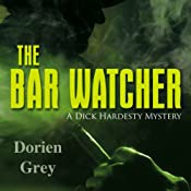 The Bar Watcher | [Dorien Grey]