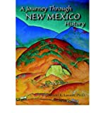 img - for A Journey Through New Mexico History (Hardcover) [ A Journey Through New Mexico History (Hardcover) by Lavash, Donald R ( Author ) Hardcover Jul- 2006 ] Hardcover Jul- 01- 2006 book / textbook / text book