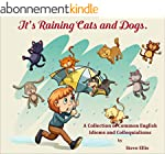 It's Raining Cats And Dogs.: A Collec...