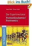 Der Experimentator: Proteinbiochemie/...