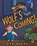 Wolf's Coming! (Age 4-9)