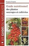 Guide nutritionnel des plantes sauvag...