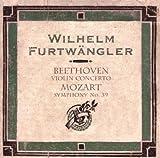 Beethoven - Violin Concerto; Mozart - Symphony No 39 Erich Rohn