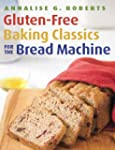Gluten-Free Baking Classics for the B...