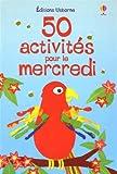 """Afficher """"50 cinquante activités pour le mercredi"""""""
