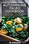 Autoimmune Paleo Cookbook: Top 30 Aut...