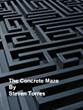 img - for The Concrete Maze book / textbook / text book