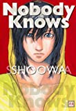 Nobody Knows (花音コミックス)