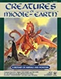 Creatures of Middle-Earth (Middle Earth Game Rules, Intermediate Fantasy Role Playing, Stock No. 8005)