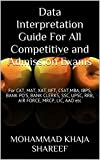 img - for Data Interpretation Guide For All Competitive and Admission Exams: For CAT, MAT, XAT, IIFT, CSAT,MBA, IBPS, BANK PO'S, BANK CLERKS, SSC, UPSC, RRB, AIR FORCE, MRCP, LIC, AAO etc book / textbook / text book