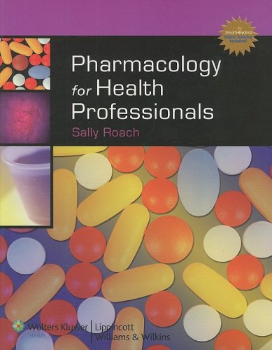 Pharmacology for Health Professionals Plus Smarthinking...