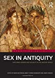 img - for Sex in Antiquity: Exploring Gender and Sexuality in the Ancient World (Rewriting Antiquity) book / textbook / text book