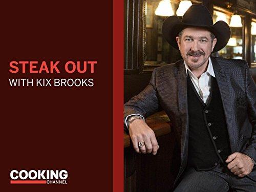 Steak Out with Kix Brooks Season 1