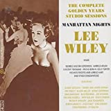 The Complete Golden Years Studio Sessions: MANHATTAN NIGHTSby Lee Wiley
