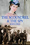 The Scoundrel and the Spy