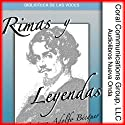 Rimas y Leyendas [Rhymes and Legends] (       UNABRIDGED) by Gustavo Adolfo Bécquer Narrated by Graciela Lecube