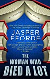 Jasper Fforde The Woman Who Died a Lot (Thursday Next Novels (Thorndike))