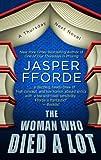 Jasper Fforde The Woman Who Died a Lot (Thursday Next Novels (Thorndike))