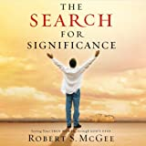 The Search for Significance: Seeing Your True Worth Through Gods Eyes
