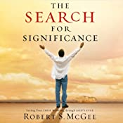 The Search for Significance: Seeing Your True Worth Through God's Eyes | [Robert McGee]