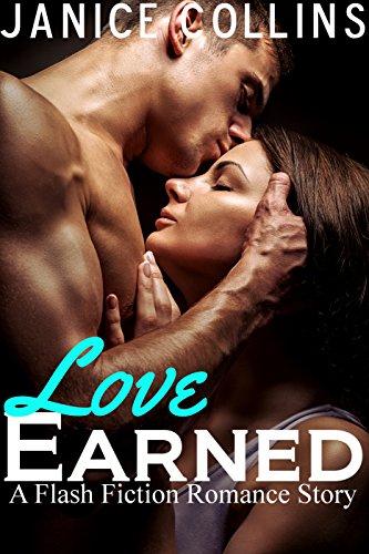 Love Earned (Flash Fiction Romance) PDF
