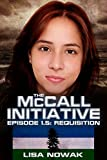 The McCall Initiative Episode 1.5: Requisition