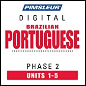Port (Braz) Phase 2, Unit 01-05: Learn to Speak and Understand Portuguese (Brazilian) with Pimsleur Language Programs |  Pimsleur