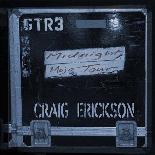 Craig Erickson - Midnight Mojo-CD-2014-UNiCORN INT Download