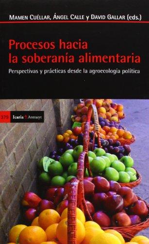 Procesos Hacia La Soberanía Alimentaria (Antrazyt)