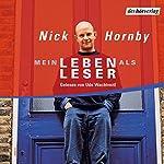 Mein Leben als Leser | Nick Hornby