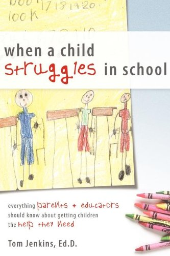When a Child Struggles in School: Everything Parents +...