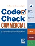 Code Check Commercial: An Illustrated Guide to Commercial Building Codes - 1600850820
