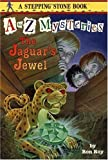 The Jaguar's Jewel (A Stepping Stone Book(TM))