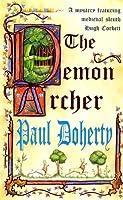 The Demon Archer (Hugh Corbett Mysteries Book 11)