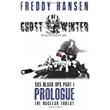 Ghost Of Winter PROLOGUE (Modern Warfare Series 1 SAS Black Ops Part 1)by Freddy Hansen