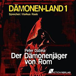 Der Dämonenjäger von Rom (Dämonenland 1) Hörbuch