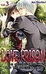 LOVE PRISON Vol.3 (TL Manga): The Sad...