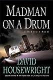David Housewright Madman on a Drum (A McKenzie Novel)