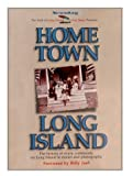 img - for Home Town Long Island by Newsday (1999-10-02) book / textbook / text book