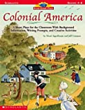 img - for Colonial America (Read-Aloud Plays) by Appelbaum Marci Cantanese Jeff (2003-10-01) Paperback book / textbook / text book