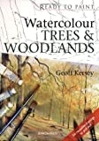 Watercolour Trees and Woodlands (Ready to Paint)