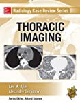 Radiology Case Review Series: Thoraci...